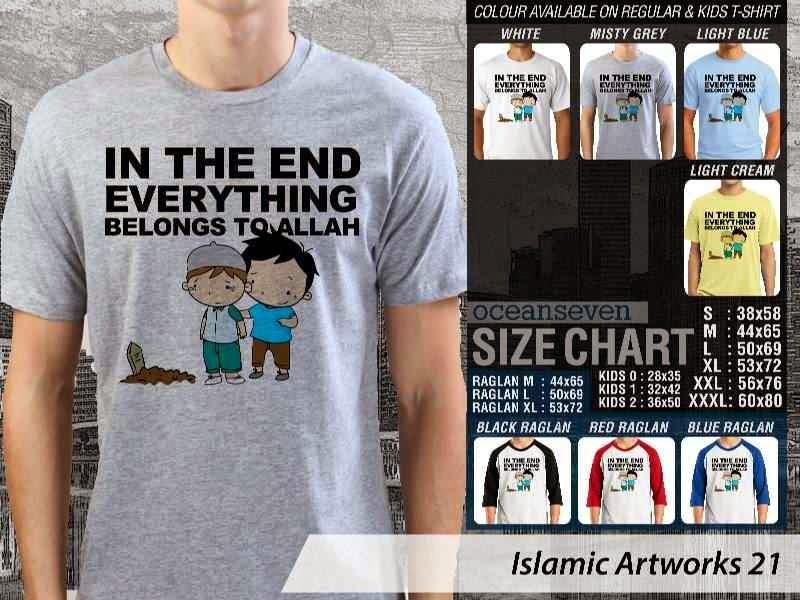 Kaos Dakwah In the end everything belongs to allah. Islamic Artworks 21 distro ocean seven