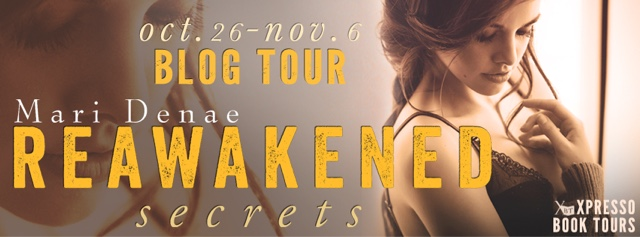 Blog Tour: Reawakened Secrets by Mari Denae