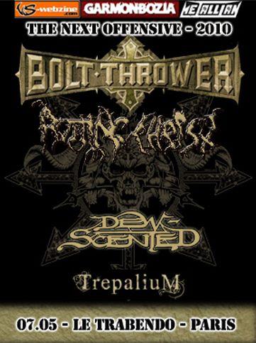 Bolt Thrower / Rotting Christ/ Dew-Scented / Trepalium @ Le Trabendo, Paris 07/05/2010