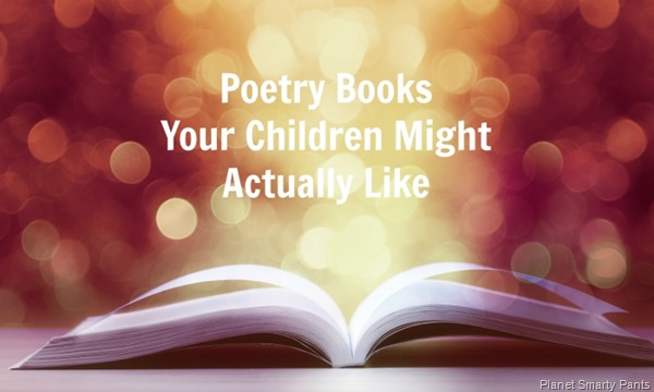 Poetry books your children might enjoy