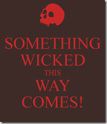 something-wicked-this-way-comes-2