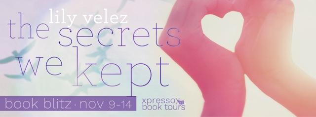 Book Blitz: The Secrets We Kept by Lily Velez