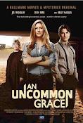 An Uncommon Grace (Amor sin condición) (2017) ()