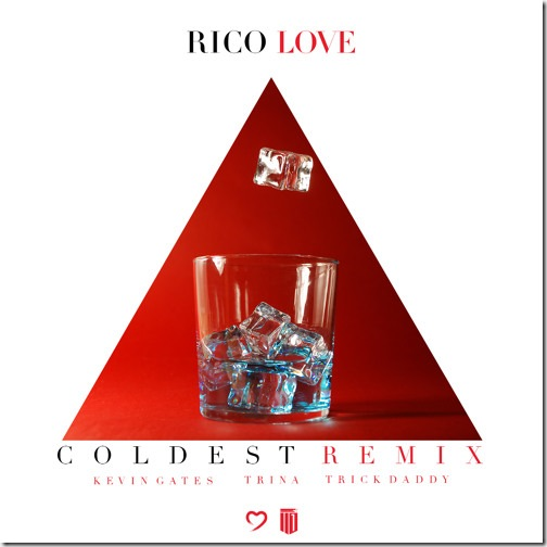 Rico Love ft. Kevin Gates, Trina & Trick Daddy – Coldest (Remix)