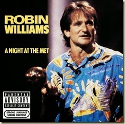 A Night at the Met  robin williams