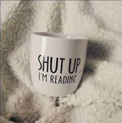 Shut up i'm reading mug