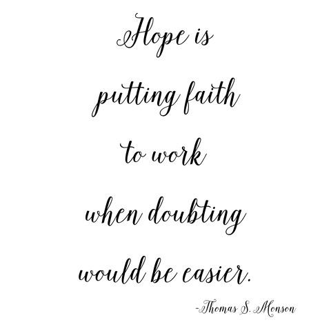 hope   faith -- monson