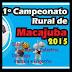 Acompanhe os jogos e veja os detalhes das partidas do Campeonato Rural de Macajuba