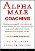 Coaching The Alpha Male