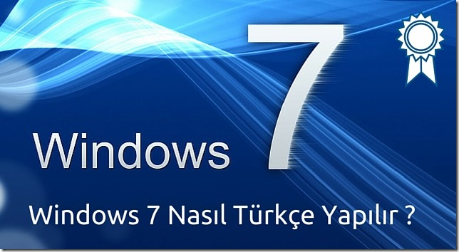 windows-7-turkce-yapma