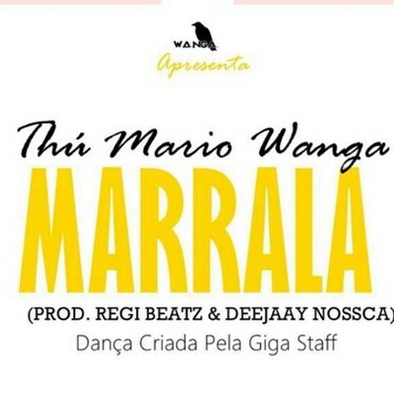 Tchu Mário Wanga–Marrala (Afro 2k15) [Download]