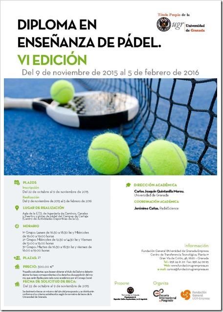 VI Edición Diploma en Enseñanza de Pádel 2015-16 por la Universidad de Granada.