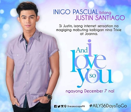 And I Love You So - Inigo Pascual as Justin Santiago