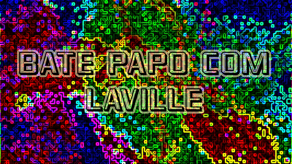 BATE PAPO COM LAVILLE mafia 00