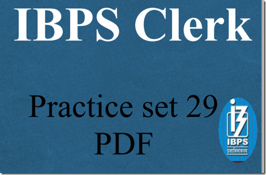 IBPS Clerk Preliminary Question paper PDF Set29 download