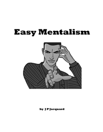 Cover of Jp Jacquard's Book Easy Mentalism