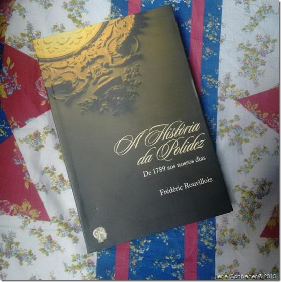 A História da Polidez – Frédéric Rouvillois