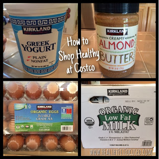 How to Shop Healthy at Costco, Growing a Strong and Healthy Family! www.HealthyFitFocused.com , Julie Little Fitness