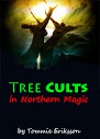 Tree Cults in Northern Magic