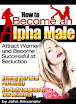 How To Become Alpha Male