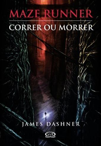 Maze Runner - Correr ou Morrer - Livro