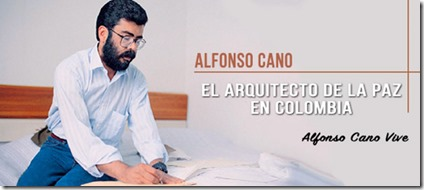 Alfonso Cano - Arquitecto de la Paz