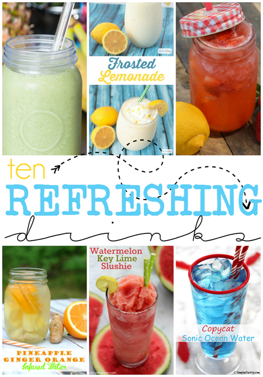 Ten Refreshing Drinks at GingerSnapCrafts.com #linkparty #features #drinks