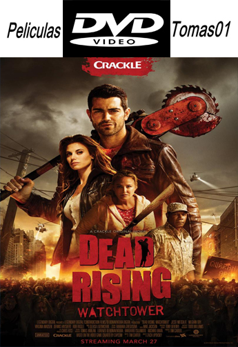 Dead Rising: Watchtower (2015) [DVDRip/Castellano]