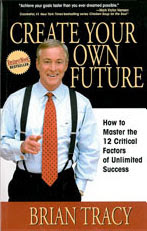 Cover of Brian Tracy's Book Create Your Own Future