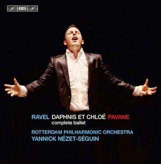 CD REVIEW: Maurice Ravel - DAPHNIS ET CHLOÉ and PAVANE POUR UNE INFANTE DÉFUNTE (BIS Records BIS-1850)