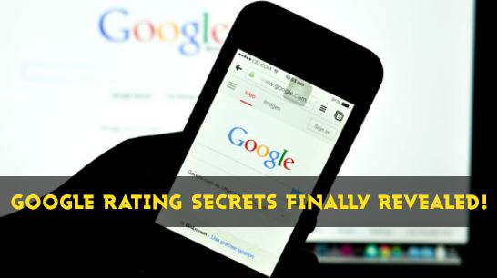 Google Search Rating Secrets Finally Revealed!