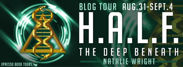 Blog Tour: Deep Beneath (H.A.L.F) by Natalie Wright