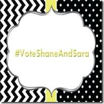 #VoteShaneAndSara