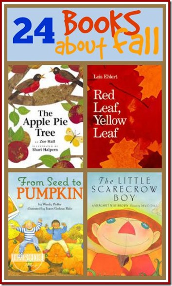 24 great books about fall for kids - leaves, apples, pumpkins, scarecrow, and so much more! Great list for Preschool, Kindergarten, 1st grade