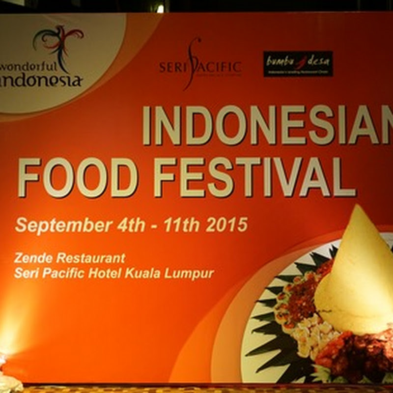 Indonesian Food Festival di Seri Pacific Hotel Kuala Lumpur