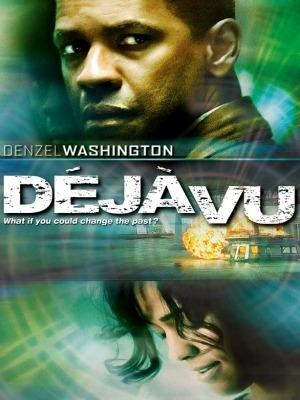 Ký Ức Ảo Giác - Deja Vu (2006)