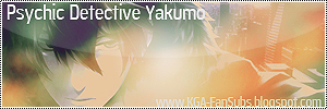 http://kga-fansubs.blogspot.nl/2015/06/kga-psychic-detective-yakumo.html