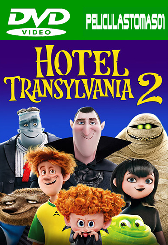 Hotel Transylvania 2 (2015) [DVDRip/Español Latino] [Animación] [MEGA] DVDRip