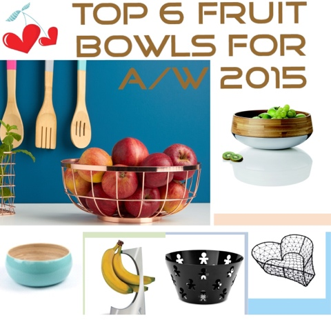 Top 6 Fruit Bowls for A/W 2015 - Little House Lovely
