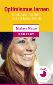 http://www.madamemissou.de/die-schule-des-optimismus/