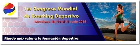1er Congreso Mundial Coaching Deportivo en Barcelona del 19 al 21 Junio 2015.