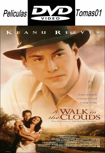 Un paseo por las nubes (A Walk in the Clouds) (1995) DVDRip
