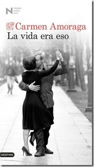 La vida era eso - Carmen Amoragas