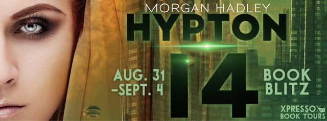 Book Blitz: Hypton 14 by Morgan Hadley