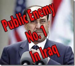 Maliki Public enemy