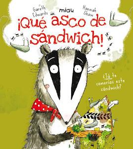 que-asco-de-sandwich-literatura-cuento-infantil-humor-niños-album-ilustrado