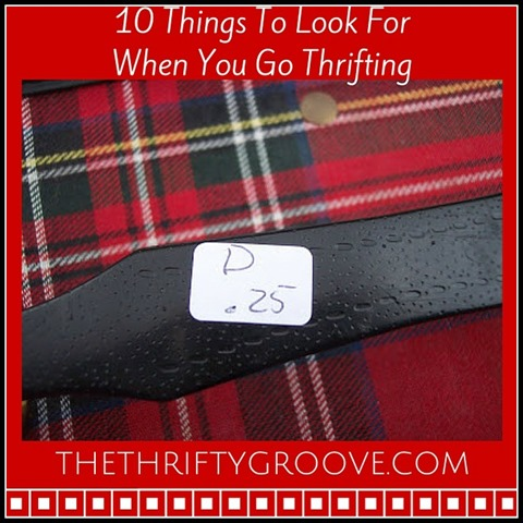 10 Things To Look For When You Go Thrifting. Thrifty stores, flea markets, yard sales, garage sales, autions, estate sales...look for certain bargain finds.10 Things To Look For When You Go Thrifting