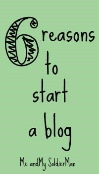 Me and My SoldierMan: 6 Reasons to Start a Blog http://www.meandmysoldierman.com/2015/04/6-reasons-to-start-blog.html
