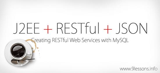 RESTful Web Services using Java and MySQL