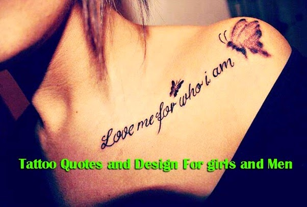Tattoo Quotes and Design For girls and Men